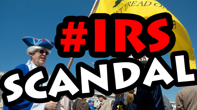 SCANDAL! Gov&#8217;t Targets Conservatives and Tea Party #IRS