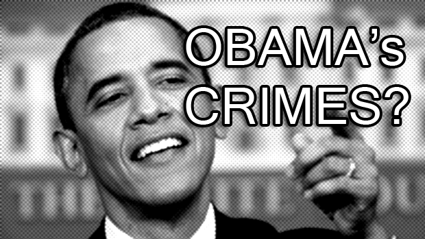What Are Obama's Crimes?