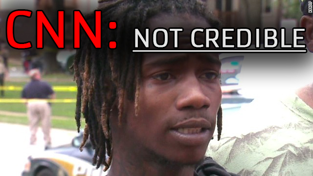 CNN Refutes its Own Mike Brown Narrative, Calls Eyewitness NOT Credible